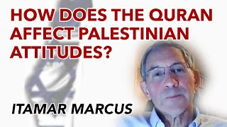 How does the Quran affect Palestinian attitudes?