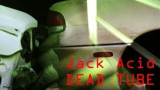 Jack Acid - Dead Tube - from the Dead Tube Dead Kore release / Djungle Fever
