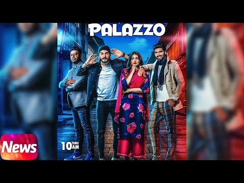 News | |Palazzo |kulwinder Billa & Shivjot|Aman Hayer |Himanshi Khurana|Releasing 28th Nov 2017