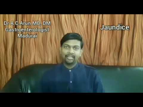Jaundice ( மஞ்சள் காமாலை) – Dr AC Arun Gastroenterologist Madurai #Gastroenterology