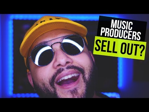 Is It Possible For A Music Producer To Be A Sell Out? Clout Chaser?