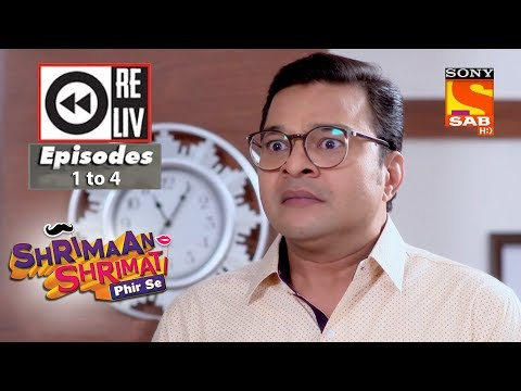 Weekly Reliv  – Shrimaan Shrimati Phir Se  – 13th March  to 16th March 2018 –  Episode 1 to 4