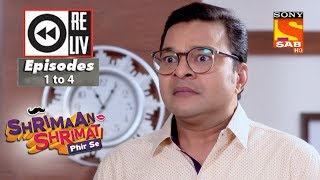 Weekly Reliv  - Shrimaan Shrimati Phir Se  - 13th March  to 16th March 2018 -  Episode 1 to 4