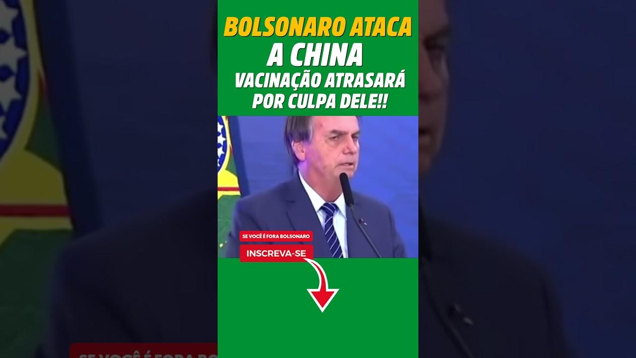 Bolsonaro ataca China e vacinação vai atrasar por culpa dele #shorts