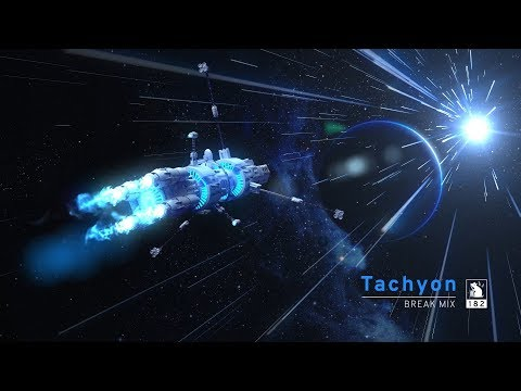 Tachyon | Break Mix