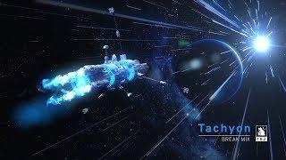Tachyon   Break Mix