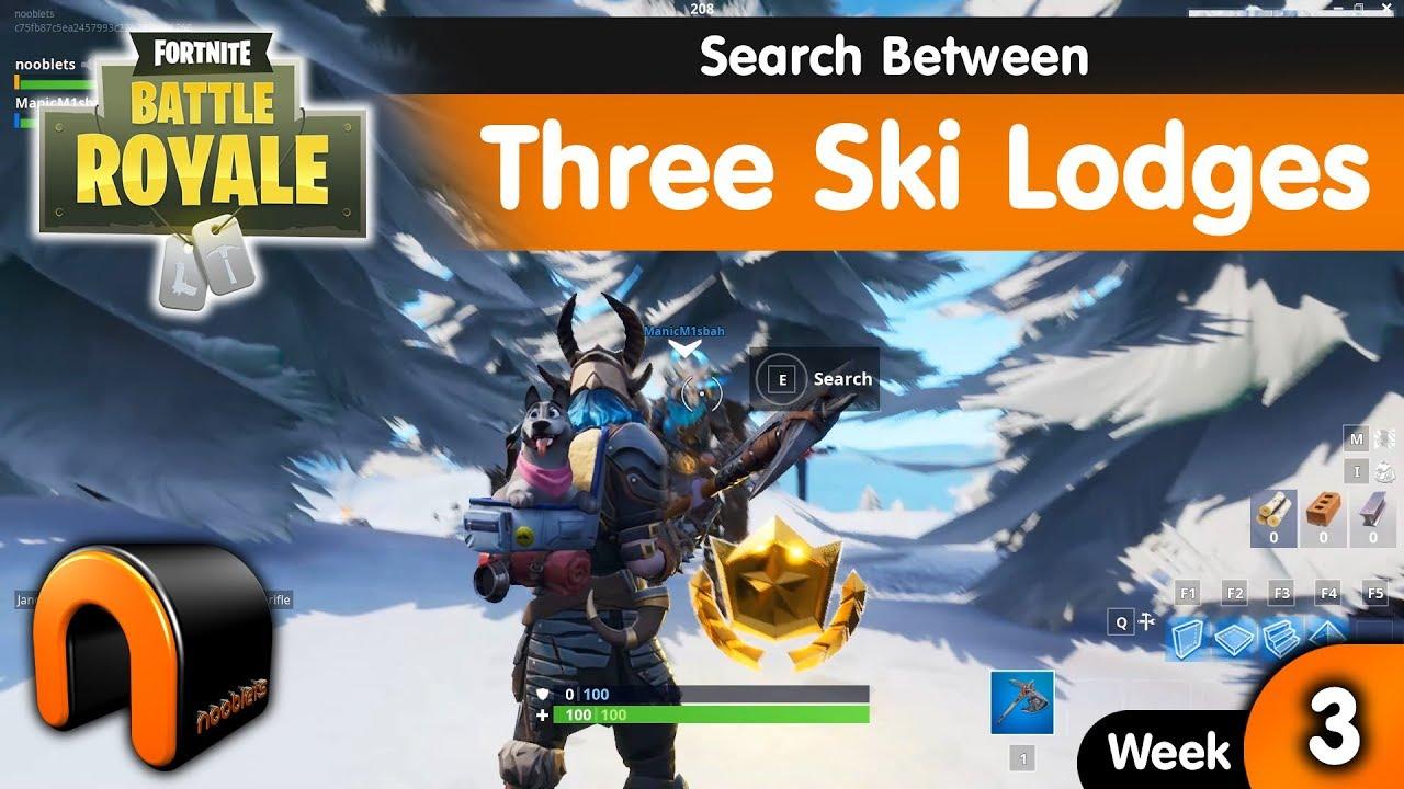 Search Between Three Ski Lodges FORTNITE WEEK 3