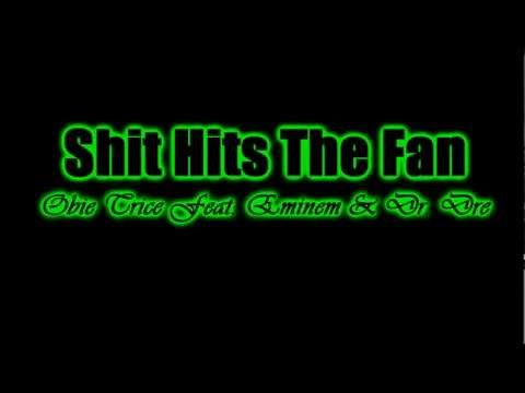 Obie Trice Feat. Eminem & Dr. Dre - Shit Hits The Fan (Legendado) mp3