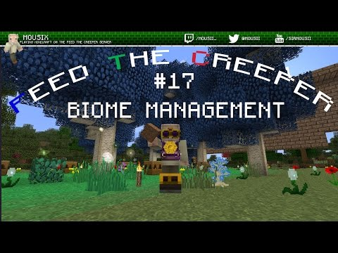 Feed the Creeper: s01e17 - Biome Management