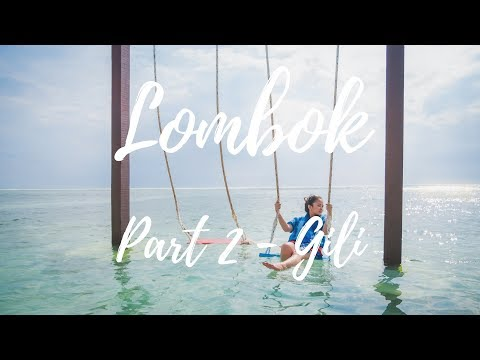 ADVANTURE TIME IN GILI TRAWANGAN LOMBOK | VLOG DAY 2