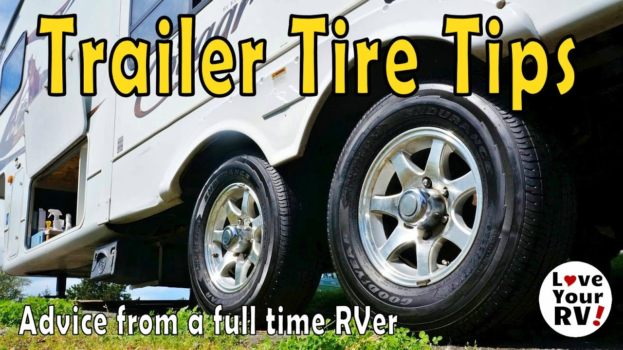 Rv Tires Near Me >> Fifth Wheel Travel Trailer Tire Tips And Advice From A Full Time Rver