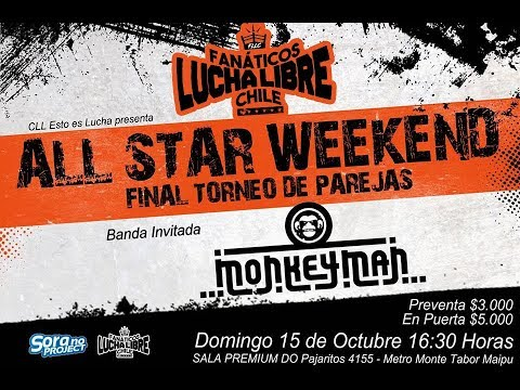 CLL All Star Weekend - 15 de octubre - Fanáticos Lucha Libre Chile