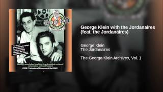 George Klein with the Jordanaires (feat. the Jordanaires)
