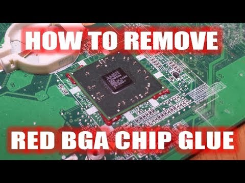 How To Remove The Red BGA Chip Glue