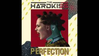 The HARDKISS - Perfection (audio)