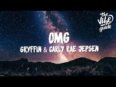 Gryffin & Carly Rae Jepsen - OMG (Lyrics)