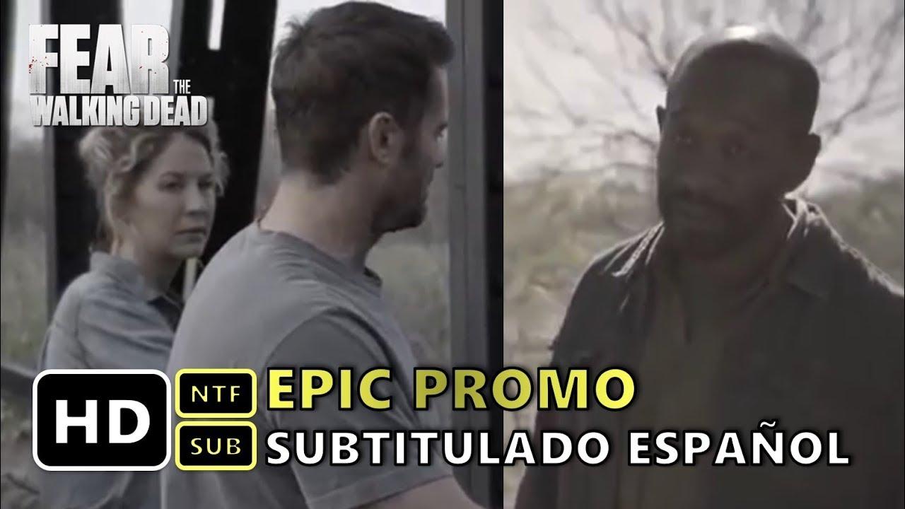 Fear The Walking Dead Temporada 4 Capitulo 9 Adelantos Subtitulado ...