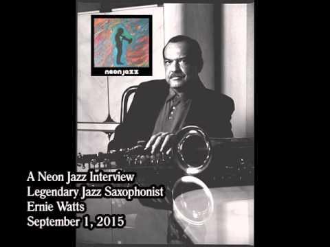 A Neon Jazz Interview with Legendary Jazz Saxophonist Ernie Watts