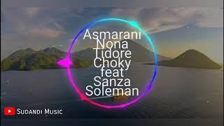 Download Mp3 Baru Asmarani Nona Tidore Choky Feat Sanza Soleman