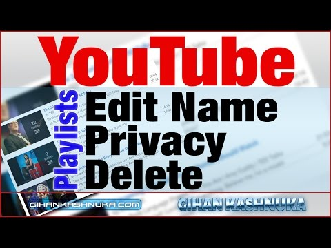 How to Edit Playlist Name / Change Playlist Privacy / Delete Playlists on Youtube