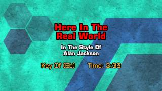 Alan Jackson - Here In The Real World (Backing Track)