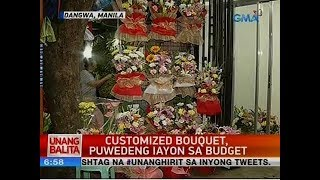 UB: Customized bouquet, puwedeng iayon sa budget