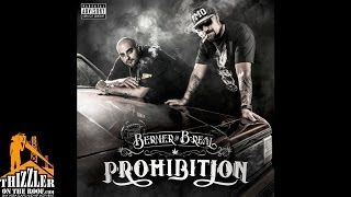 Berner x B-Real - Prohibition [Intro] [Prod. The BMMB] [Thizzler.com]