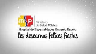 Saludo Navideño de parte del Hospital de Especialidades Eugenio Espejo