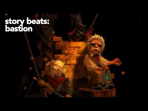 Story Beats: Bastion