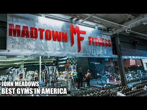 John Meadows Best Gyms In America | Madtown Fitness