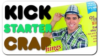 Kickstarter Crap - Dayron Arias Magazine