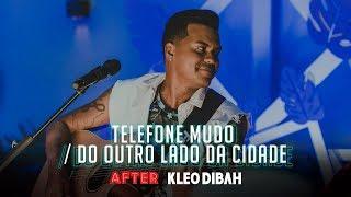 Kleo Dibah - Telefone Mudo / Do Outro Lado Da Cidade