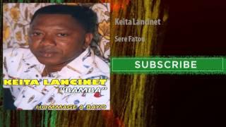 Keita Lancinet - Sere Fatou