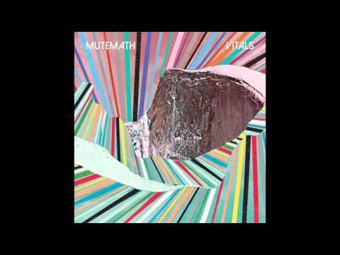 """MUTEMATH - """"Somewhere Right"""" (Vitals Bonus Track) (Official Audio)"""