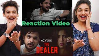 Ashish Chanchlani The Dealer Reaction | ACV Hatke | Ashish Chanchlani New Video Reaction