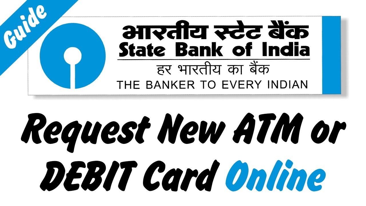 How to Apply or Request New ATM or Debit Card online [State Bank of India] - YouTube