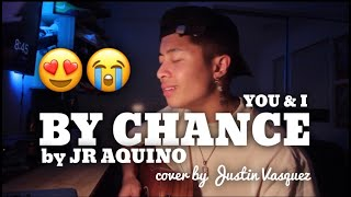 By Chance x Cover by Justin Vasquez