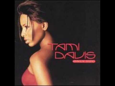 Tami Davis  Cant Take No More