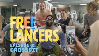 Freelancers Episode 8: CrossFit