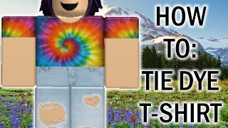 HOW TO MAKE A TIE DYE SHIRT | ROBLOX