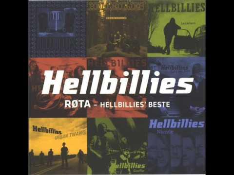 Hellbillies - Hvis du går i frå meg