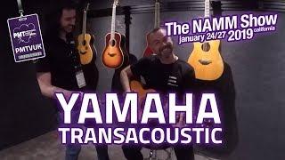 new yamaha transacoustic guitars - namm 2019