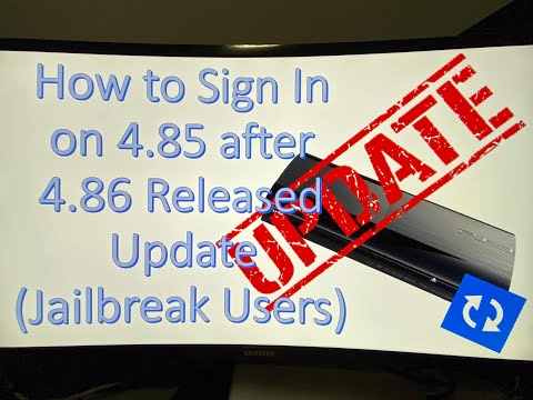 How To Sign In On 4.85 After 4.86 Update Release! (Jailbreak Users)
