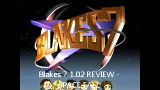 Blakes 7 1 02 REVIEW SPACE FALL Tin Dog Podcast 491