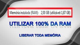 Como utilizar 100% da MEMÓRIA RAM - Liberar TODA MEMÓRIA