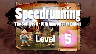 [SPEEDRUN] The Settlers 2 | 10th Anniversary edition | LEVEL 5