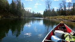 Day One Solo Canoe Trip, Ausable River in Upper Michigan