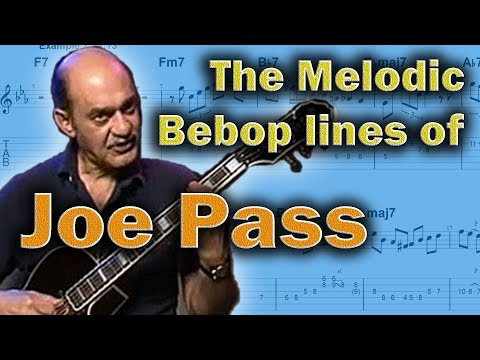 Joe Pass - How To Make Bebop Melodic