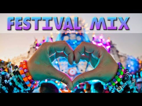 Festival EDM Music Mix 2018 - Electro House & Bigroom Drops