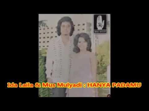 Ida Laila  & Mus Mulyadi  __  HANYA PADAMU  __ Lagu Lama __  1,12